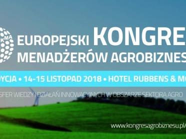 Zaproszenie na Europejski Kongres Menadżerów Agrobiznesu