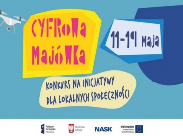 Cyfrowa majówka - konkurs inicjatyw lokalnych