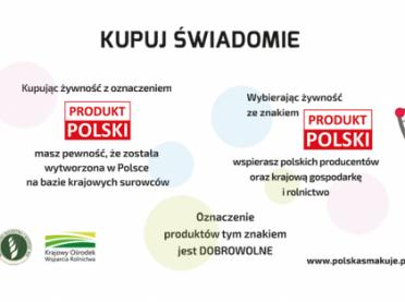 """Wybieraj żywność ze znakiem """"Produkt polski""""!"""