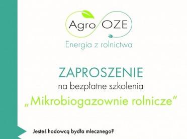 """Zaproszenie na bezpłatne szkolenia """"Mikrobiogazownie rolnicze"""""""