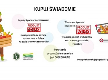"""""""Kupuj świadomie - Produkt polski"""", czyli wspierajmy polskich rolników!"""