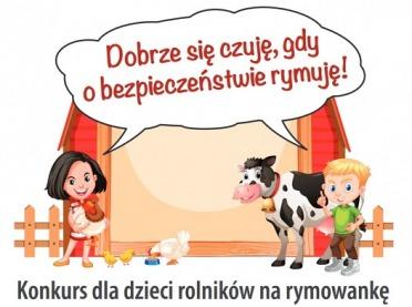 Dobrze się czuję, gdy o bezpieczeństwie rymuję! - konkurs KRUS dla dzieci